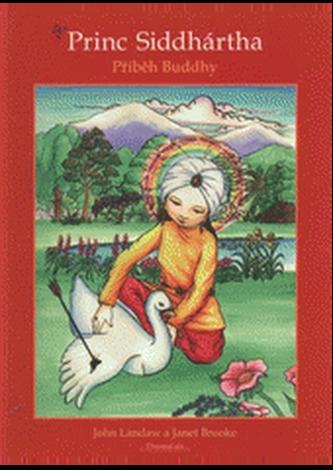 Princ Siddhártha Příběh Buddhy