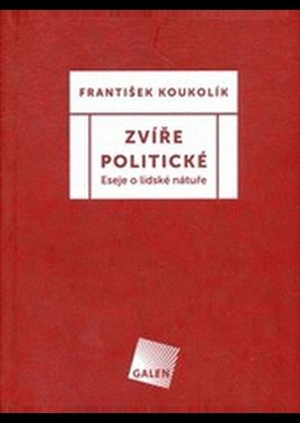 Zvíře politické - Lucie Bankovská Motlová