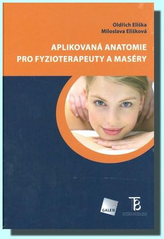 Aplikovaná anatomie pro fyzioterapeuty a maséry