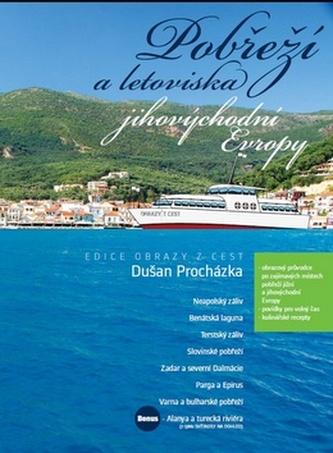 Pobřeží a letoviska jihovýchodní Evropy