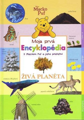 Macko Puf Moja prvá Encyklopédia Živá planéta