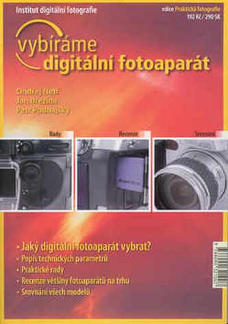 Vybíráme digitální fotoaparát - Ondřej Neff