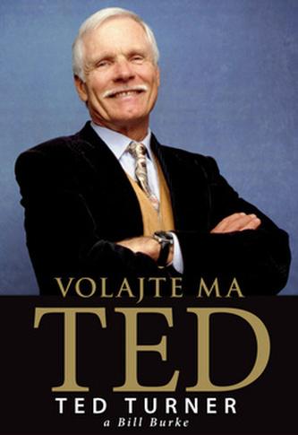Volajte ma Ted - Ted Turner