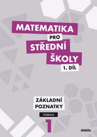 Matematika pro střední školy - Peter Krupka