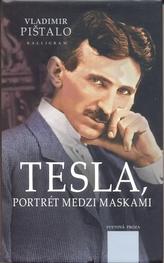 Tesla, portrét medzi maskami