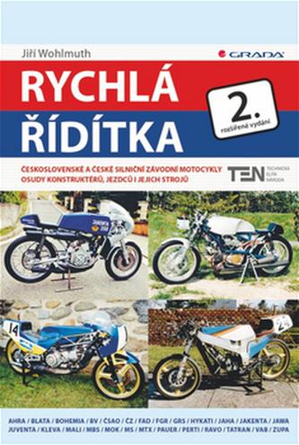 Rychlá řídítka - Československé a české silniční závodní motocykly - 2. vydání