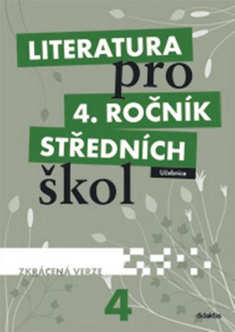 Literatura pro 4. ročník SŠ - zkrácená verze