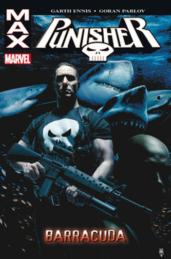 Punisher Max 6 Barracuda - Garth Ennis