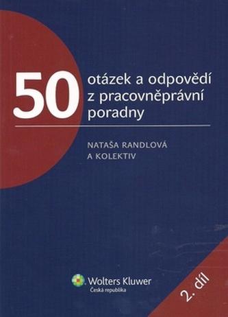 50 otázek a odpovědí z pracovněprávní poradny 2. díl