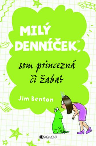Milý denníček, som princezná či žaba?