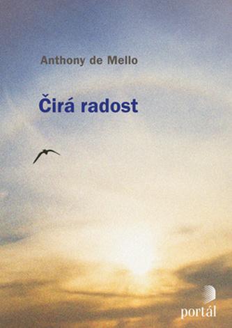 Čirá radost - Anthony De Mello