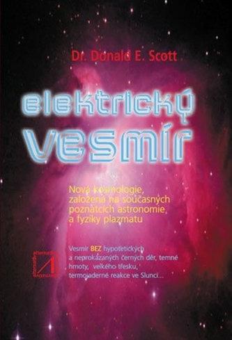 Elektrický vesmír - Donald E. Scott