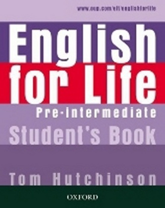 English for life Pre-Intermediate Student´s book - Tom Hutchinson