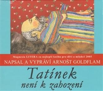 Tatínek není k zahození - CD - Arnošt Goldflam