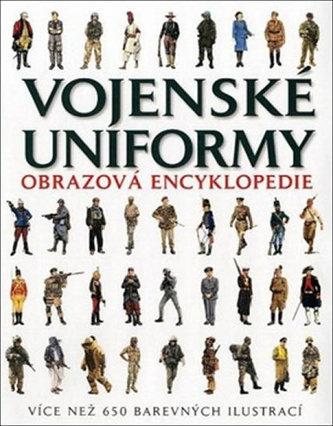 Vojenské uniformy - Obrazová encyklopedie