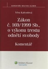 Zákon č. 169/1999 Sb., o výkonu trestu odnětí svobody