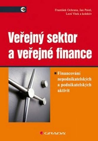 Veřejný sektor a veřejné finance - František Ochrana