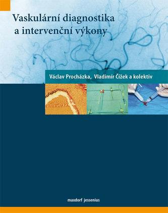 Vaskulární diagnostika a intervenční výkony