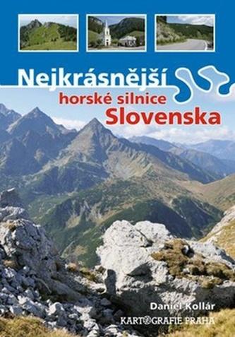 Nejkrásnější horské silnice Slovenska - - Megaknihy.cz 53ffe886ee