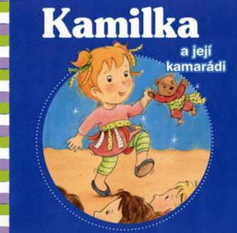 Kamilka a její kamarádi