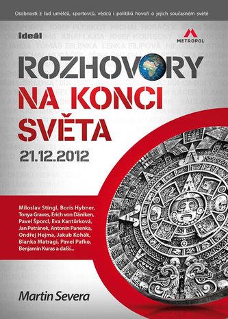 Rozhovoru na konci sveta 21.12.2012