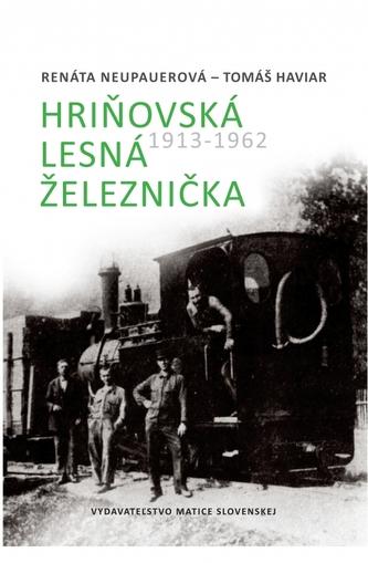 Hriňovská lesná železnička 1913 - 1962