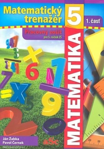 Matematický trenažér 5 - 1. časť