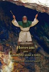 Horování pro kahancové písně a tance