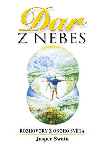 Dar z nebes - Rozhovory z onoho světa - 2. vydání