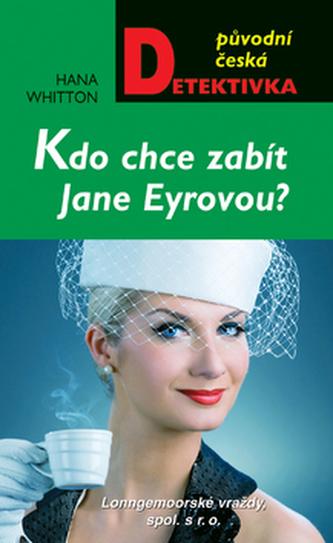 Kdo chce zabít Jane Eyrovou?