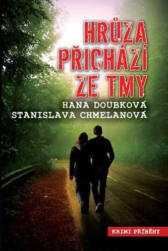 Hrůza přichází ze tmy - Hana Doubková