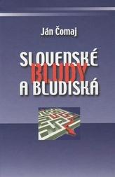 Slovenské bludy a bludiská