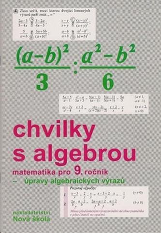Chvilky s algebrou pro 9. ročník
