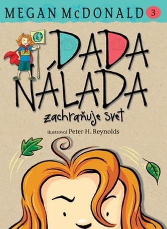 Dada Nálada zachraňuje svet!