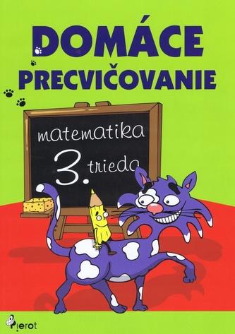 Domáce precvičovanie matematika 3. trieda
