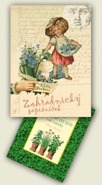 Tajné bylinkové recepty Zahradnický zápisníček 2012