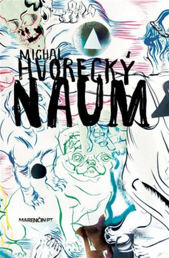Naum - Michal Hvorecký