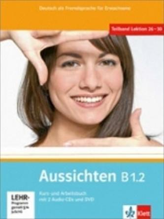 Aussichten B1.2 Kurs-Arbeitsbuch