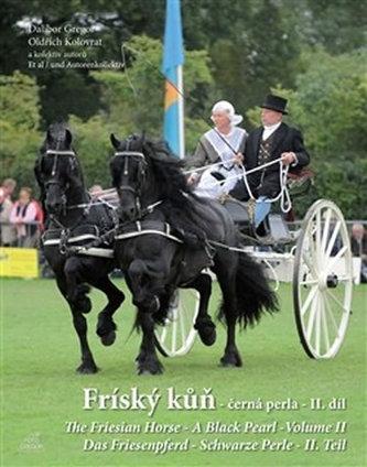 Fríský kůň - černá perla - II. díl