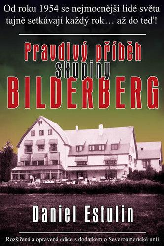 Pravdivý příběh skupiny Bilderberg