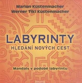 Labyrinty - Hledání nových cest