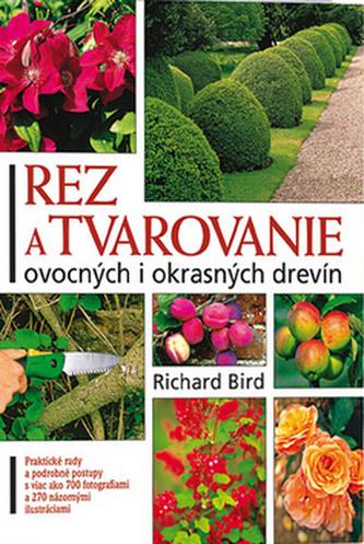 Rez a tvarovanie ovocných i okrasných drevín