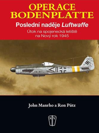 Operace Bodenplatte - John Manrho