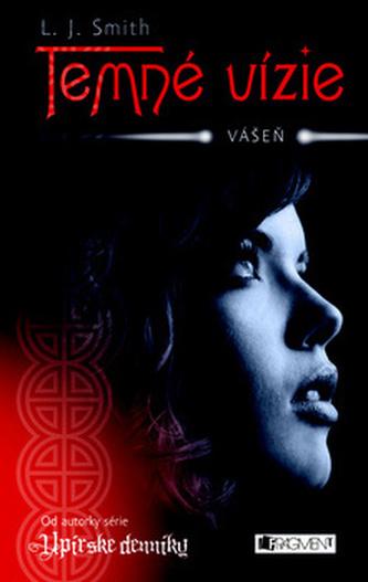 Temné vízie Vášeň