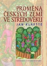 Proměna českých zemí ve středověku