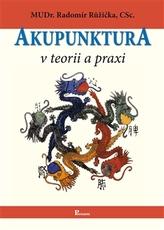 Akupunktura v teorii a praxi