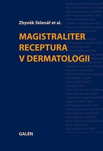 Magistraliter receptura v dermatologii