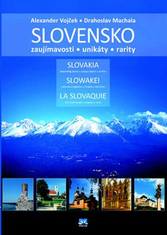 Slovensko - Zaujímavosti, unikáty, rarity - 2. vydanie