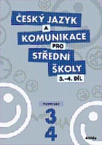 Český jazyk a komunikace pro SŠ 3.-4.díl