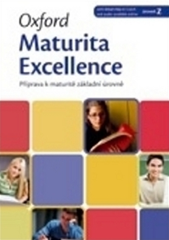 Oxford Maturita Excellence Z: Příprava K Maturitě Základní Úrovně - E. Paulerová